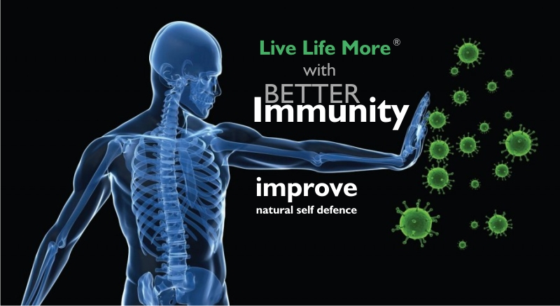 Live Life More with better Immunity