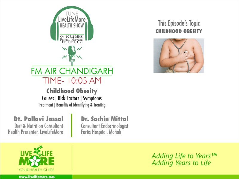 LiveLifeMore Show on Childhood Obesity by Dt. Pallavi Jassal with Dr. Sachin Mittal