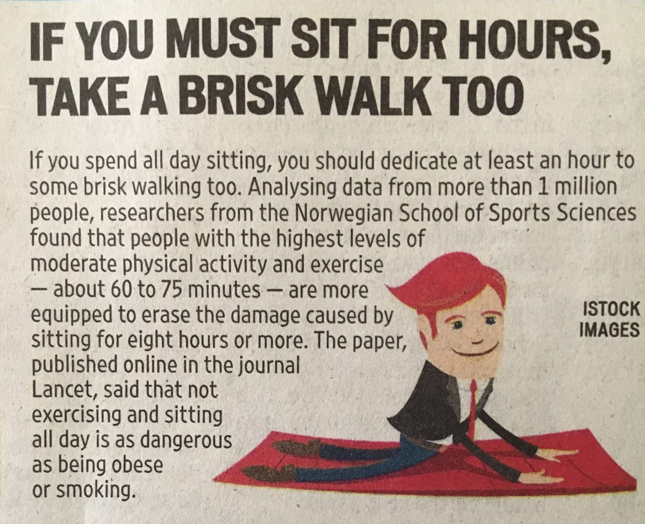 Want to live longer? Sitting more may result in living less, so move more