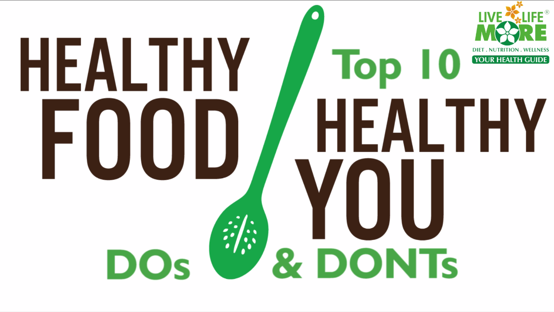 Top 10 Healthy Eating Tips – Do's and Don'ts