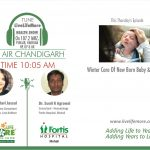 LiveLifeMore Show – Newborn Baby Care in Winter – Dr. Sunil K Agrawal