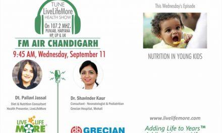 Live Life More Show – Nutrition In Young Kids – Dr Shavinder Kaur