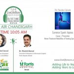 Live Life More Show – Common Sports Injuries with Dr. Manish Bansal