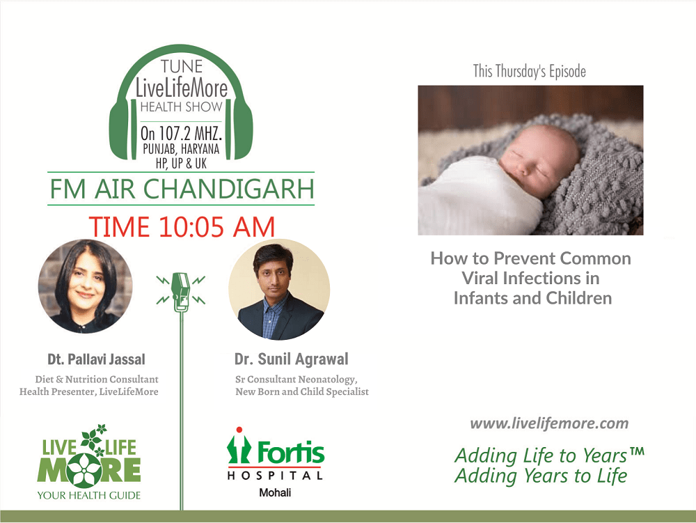 Live Life More Show – Prevent Common Viral Infections in Infants with Dr. Dr Sunil Agrawal