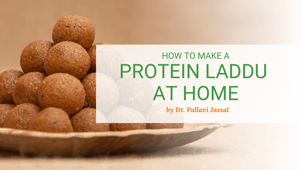 How to Make Protein Laddu at Home